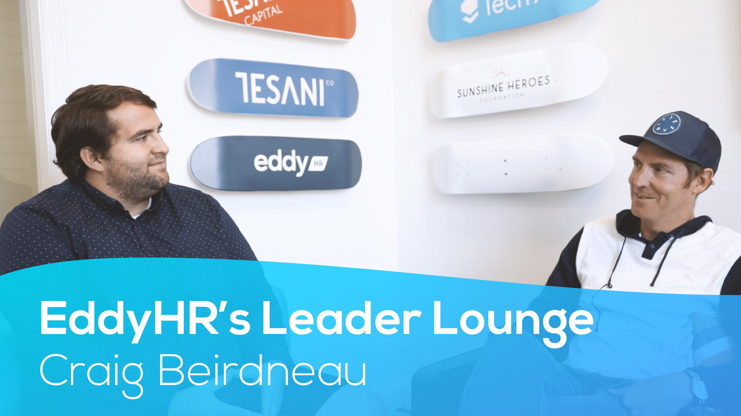 Eddy's Leader Lounge With Craig Beirdneau