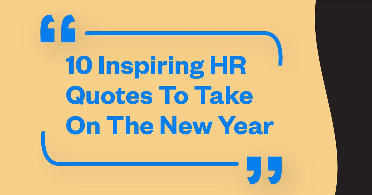 10 Inspiring HR Quotes To Take On The New Year