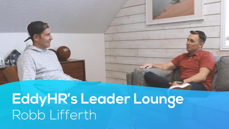 Eddy's Leader Lounge With Robb Lifferth