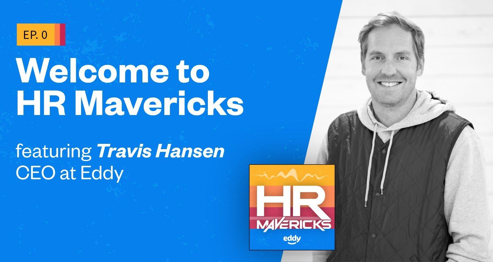 Episode 0 - Travis Hansen