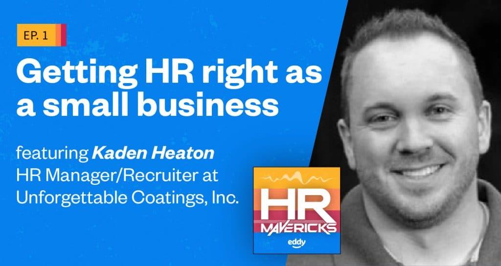 HR Mavericks Episode 1- Kaden Heaton