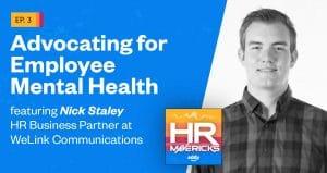 HR Mavericks Episode 3- Nick Staley