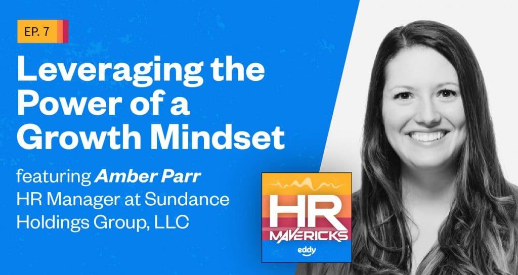 HR Mavericks Episode 7- Amber Parr