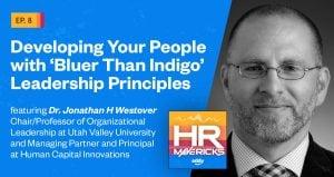HR Mavericks Episode 8 - Jonathan Westover