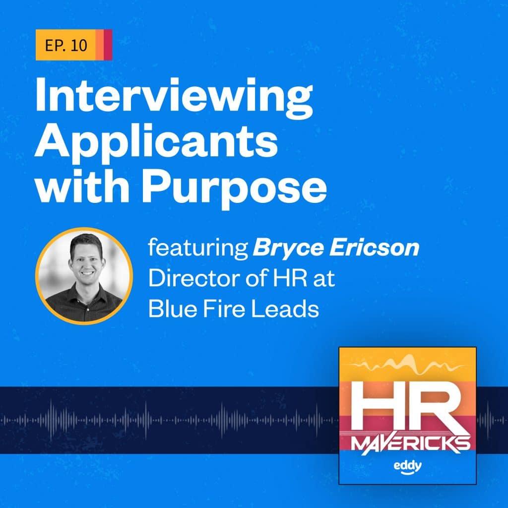 HR Mavericks Episode 10- Bryce Ericson