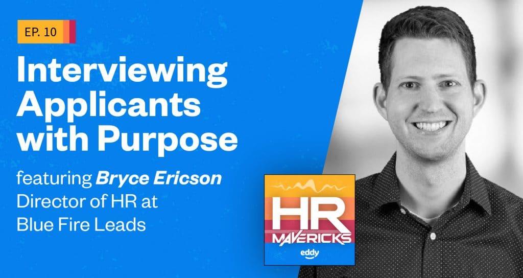 HR Mavericks Episode 10 - Bryce Ericson