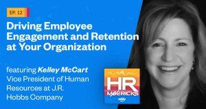 HR Mavericks Episode 13- Kelley McCart